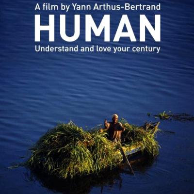 HUMAN (2015), реж. Ян Артюс-Бертран (190 мин.)